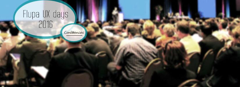 UX days 2016 : Compte-rendu des conférences
