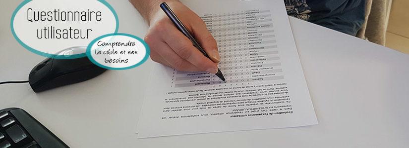 Mise en place d'un questionnaire utilisateur : comprendre la cible et les besoins
