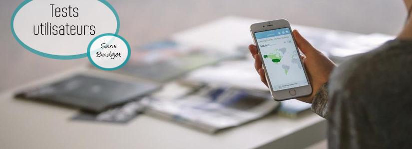 Tests utilisateurs en entreprise sans budget : retour d'expérience
