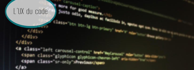 Et si la clé des réussites business se trouvait dans l'UX du code ?